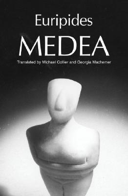 Euripides' Medea By Euripides/ Collier, Michael (TRN)/ Machemer, Georgia (TRN)