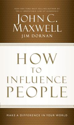 [CD] How to Influence People By Maxwell, John C./ Dornan, Jim/ Tracy, Van (NRT)
